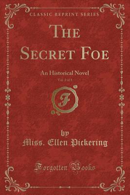 The Secret Foe, Vol. 2 of 3