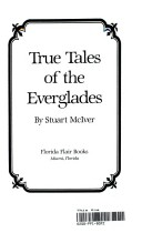 True Tales of the Everglades