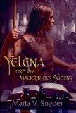 Yelena und die Magie...