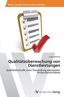 Qualitätsüberwachung von Dienstleistungen