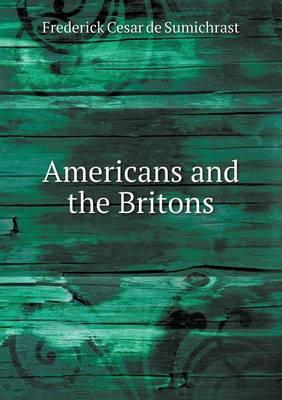 Americans and the Britons