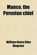 Manco, the Peruvian Chief