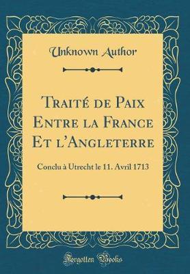 Traité de Paix Entre la France Et l'Angleterre