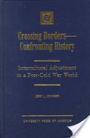 Crossing Borders - Confronting History