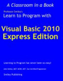 Learn to Program with Visual Basic 2010 Express (Kindle Edition)