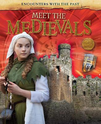 Meet the Medievals
