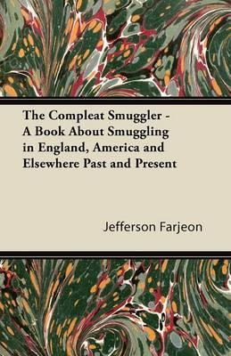 The Compleat Smuggle...