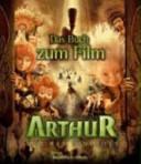 Arthur und die Minimoys - der Film