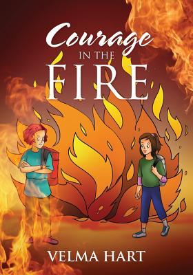 Courage in the Fire