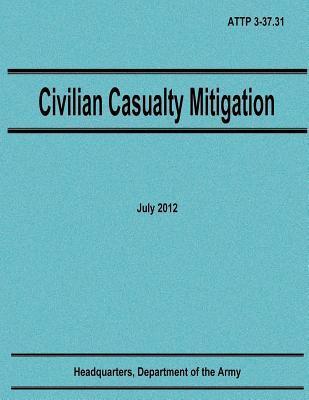 Civilian Casualty Mitigation