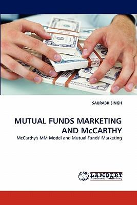 MUTUAL FUNDS MARKETING AND McCARTHY