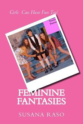 Feminine Fantasies
