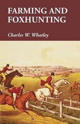 Farming and Foxhunting