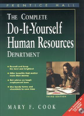 The Complete Do-It-Yourself Human Resources Department