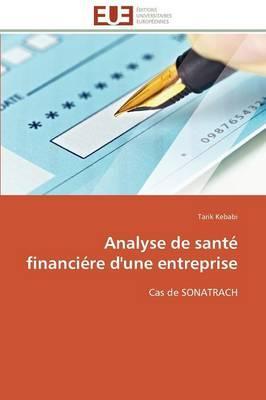 Analyse de Sante Financiere d'une Entreprise