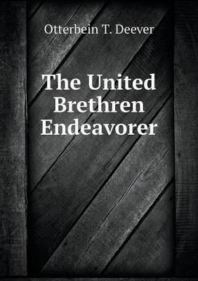 The United Brethren Endeavorer