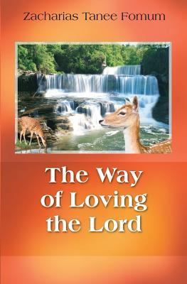 The Way of Loving The Lord