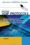 Beyond VoIP Protocol...