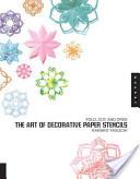 Art of Decorative Paper Stencils