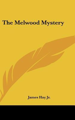 The Melwood Mystery