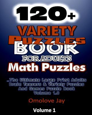 120+ Variety Puzzle Book for Adults - Math Puzzles