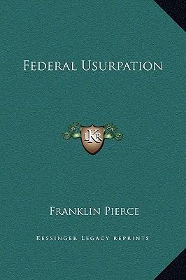 Federal Usurpation