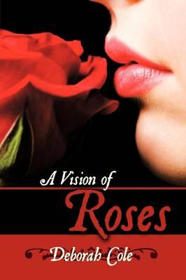 A Vision of Roses