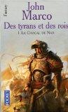 Des Tyrans et des Ro...