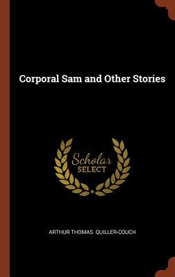 Corporal Sam and Oth...