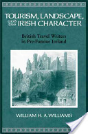 Tourism, Landscape, and the Irish Character