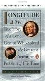 Longitude:the True Story of a Lone Genius Who Solved the Greatest Scientific Problem of His Time