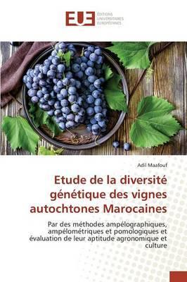 Etude de la diversité génétique des vignes autochtones Marocaines