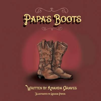 Papa's Boots