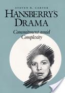 Hansberry's Drama