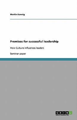Premises for successful leadership