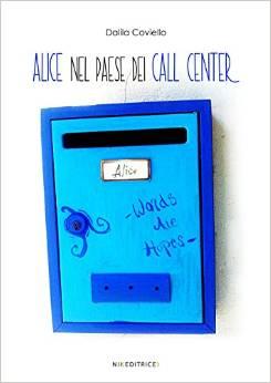 Alice nel paese dei call center