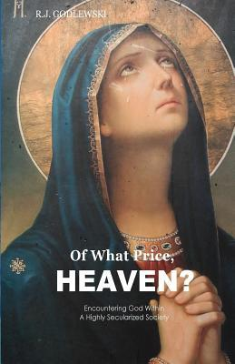 Of What Price, Heaven?