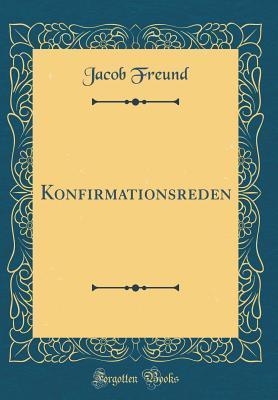 Konfirmationsreden (Classic Reprint)