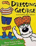 George Dressing George