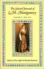 The Selected Journals of L.M. Montgomery, Vol. 1