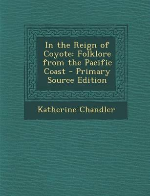 In the Reign of Coyote