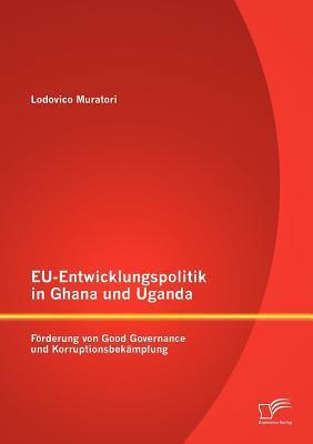 EU-Entwicklungspolitik in Ghana und Uganda