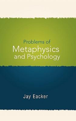 Problems of Metaphysics and Psychology