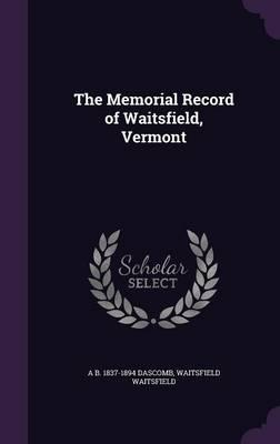 The Memorial Record of Waitsfield, Vermont