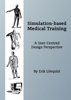 Simulation-Based Medical Training