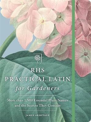 RHS Practical Latin for Gardeners