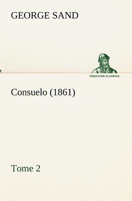 Consuelo Tome 2 1861