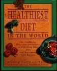 The Healthiest Diet in the World/ A Cookbook & Mentor