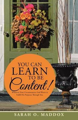 You Can Learn to Be Content!