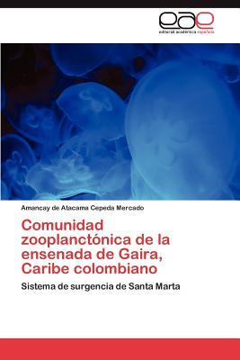 Comunidad zooplanctónica de la ensenada de Gaira, Caribe colombiano